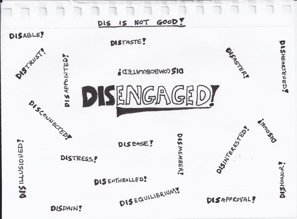DISengaged Words