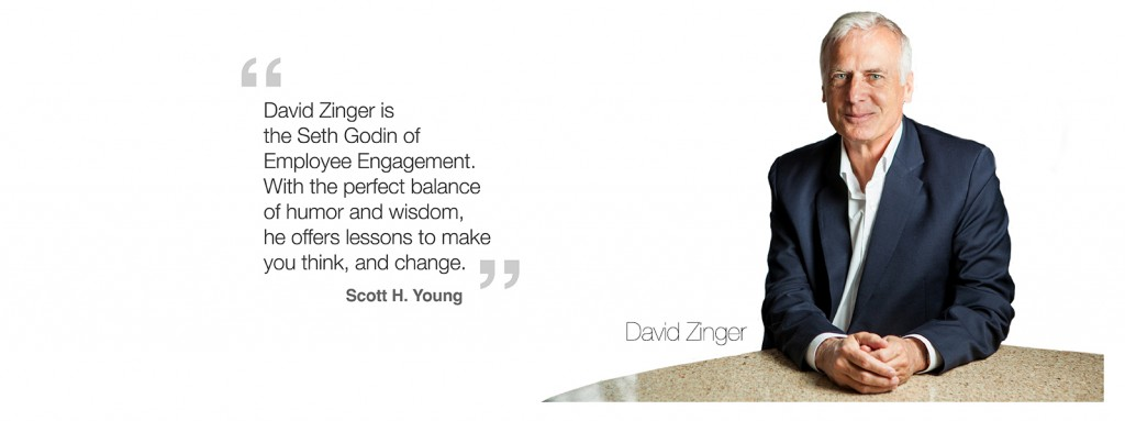 David Zinger Employee Engagement Speaker
