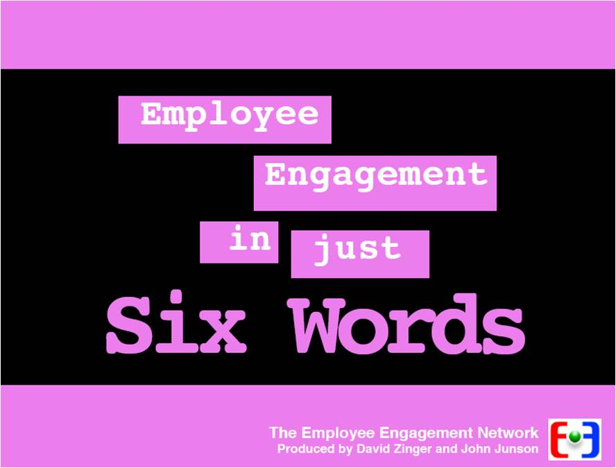Employee Engagement Six Word Ebook September 18th in Visalia, CA. RSVP to the SI office: