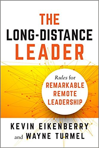 Rules for Long-Distance Leadership: An Interview with Wayne Turmel